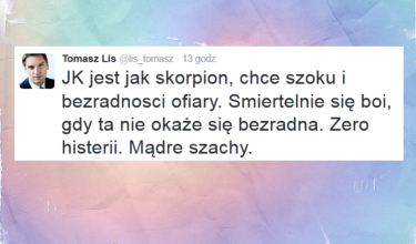 "Tomasz Lis: ""JK jest jak skorpion"""