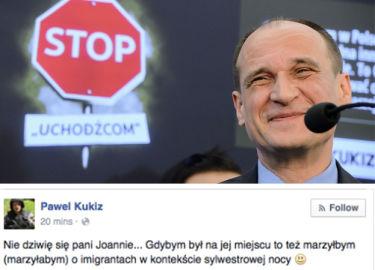 """Kukiz o działaczce """"HejtStop"""": """"Na jej miejscu też marzyłbym o imigrantach w kontekście sylwestrowej nocy!"""""""